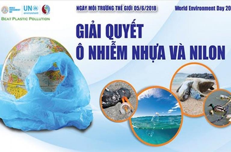 Ngày Môi Trường Thế Giới 2018: Giải quyết ô nhiễm nhựa và nilon